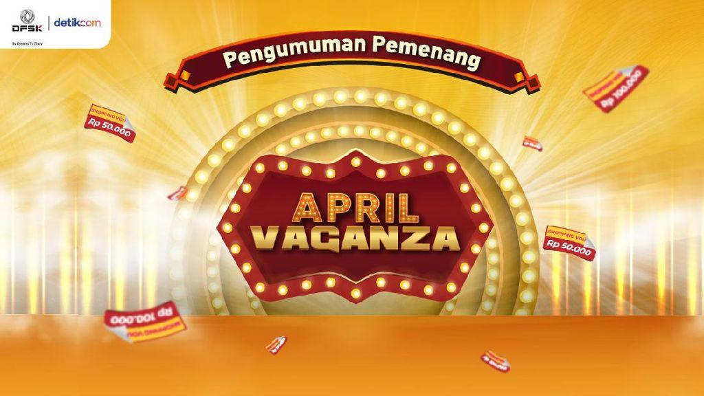 Selamat! Ini Para Pemenang Program April Vaganza