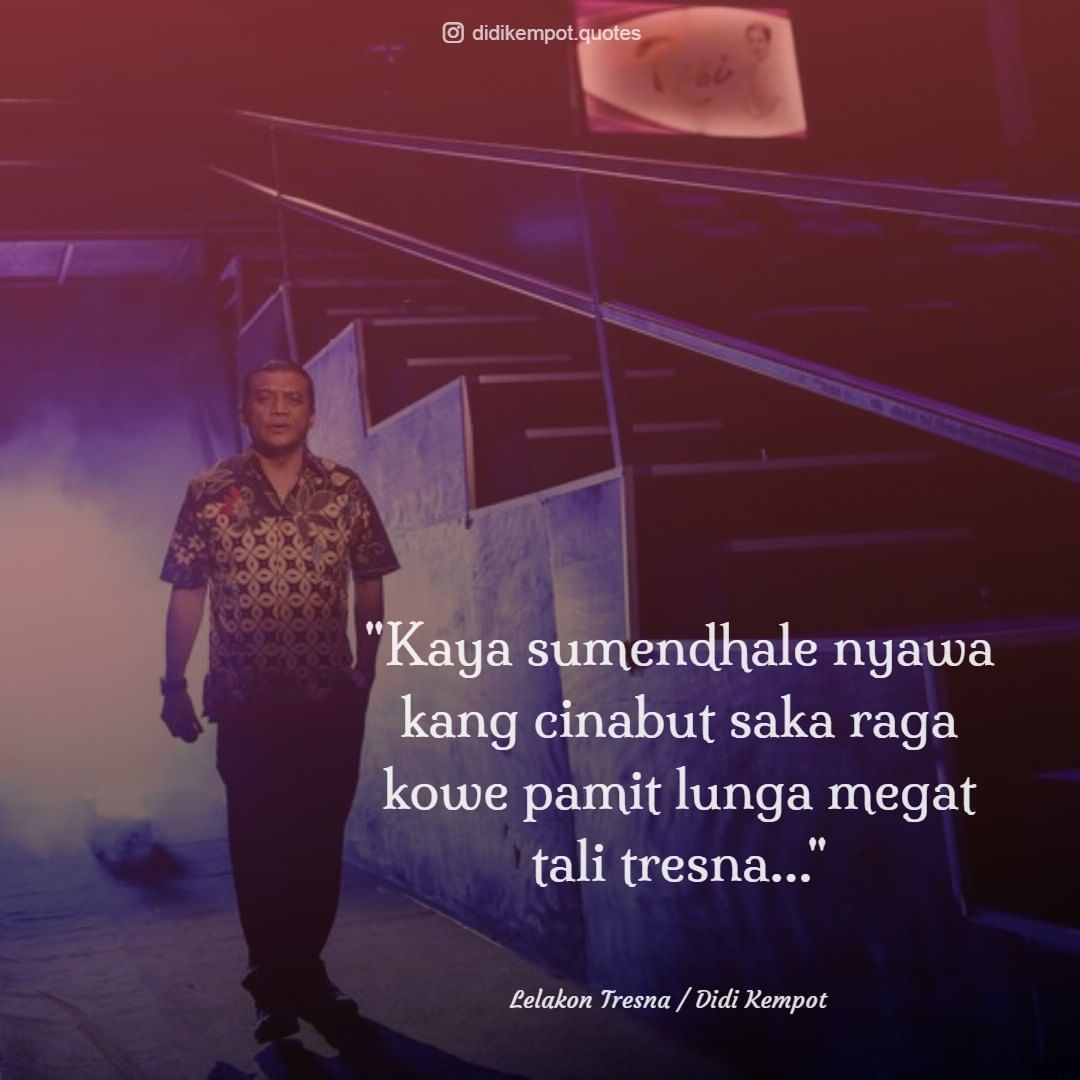 Quotes Didi Kempot