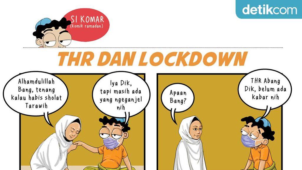 THR Komar Hampir Kena Lockdown