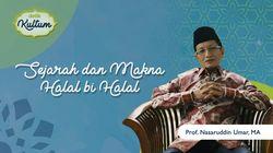 Sejarah dan  Makna Halalbihalal