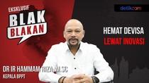 Blak-blakan Kepala BPPT Soal Inovasi di Indonesia