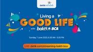 Sambut New Normal, Yuk Ikut Webinar Living a Good Life with Bakti BCA