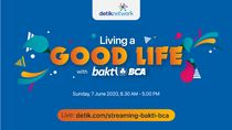Sambut New Normal, Yuk Ikut Webinar Living a Good Life with Bakti BCA