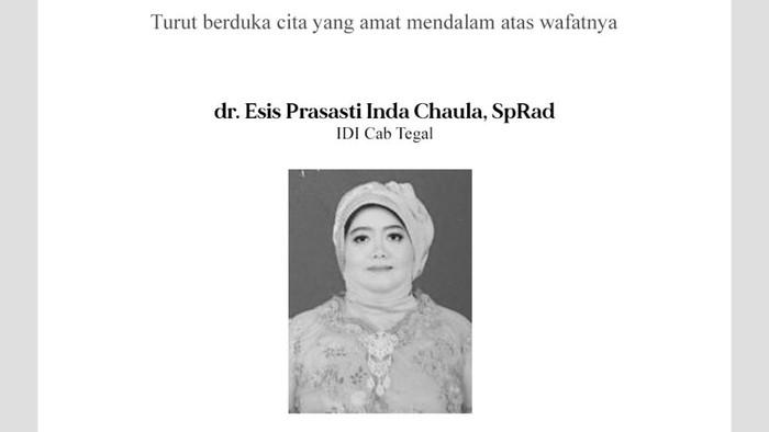 Pengumuman PB IDI atas meninggalnya dr Esis Prasasti Inda Chaula, SpRad