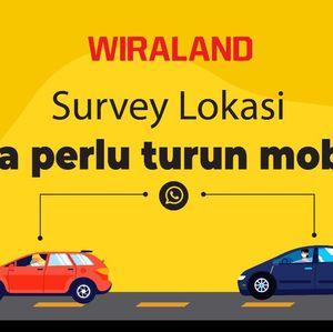 Terobosan Wiraland, Survei Lokasi Perumahan Tanpa Turun dari Mobil