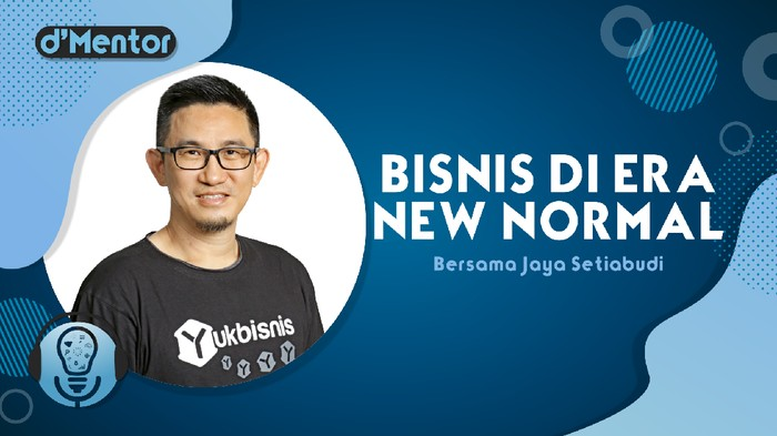 Thumbnail Bisnis di Era New Normal Jaya Setiabudi