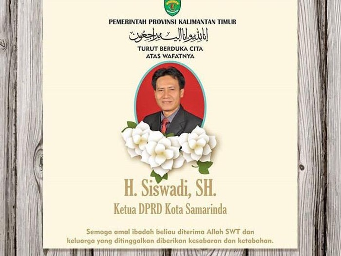 Ketua DPRD Samarinda Siswadi meniggal dunia.