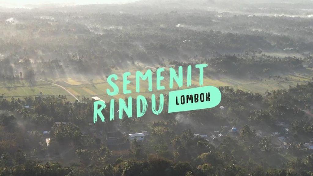 Semenit Rindu: Lombok