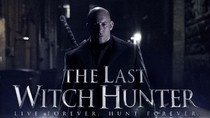 Sinopsis The Last Witch Hunter, Dibintangi Vin Diesel