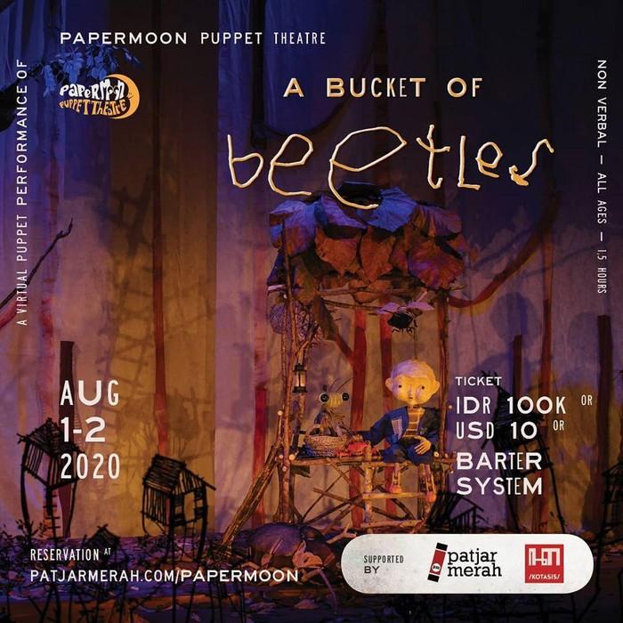Pertunjukan Papermoon Puppet Theatre A Bucket of Bettler Digelar Virtual