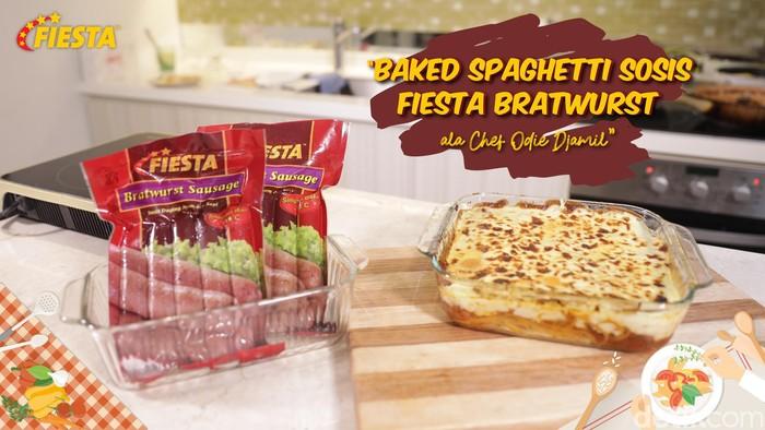 Resep Baked Spaghetti Sosis Fiesta Bratwurst
