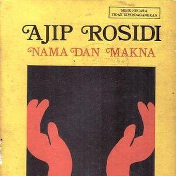 5 Karya-karya Sastrawan Ajip Rosidi