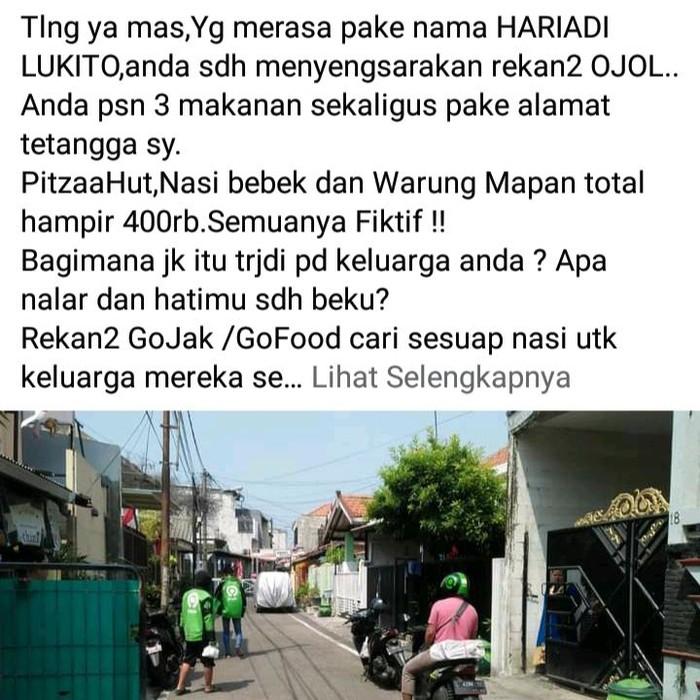 Warga Surabaya diteror 3 makanan yang tak dia pesan. Makanan itu dipesan akun Hariadi Lukito menggunakan jasa ojek online.