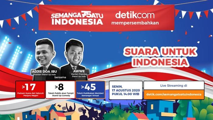 Suara untuk Indonesia dalam Semangat Satu Indonesia detikcom