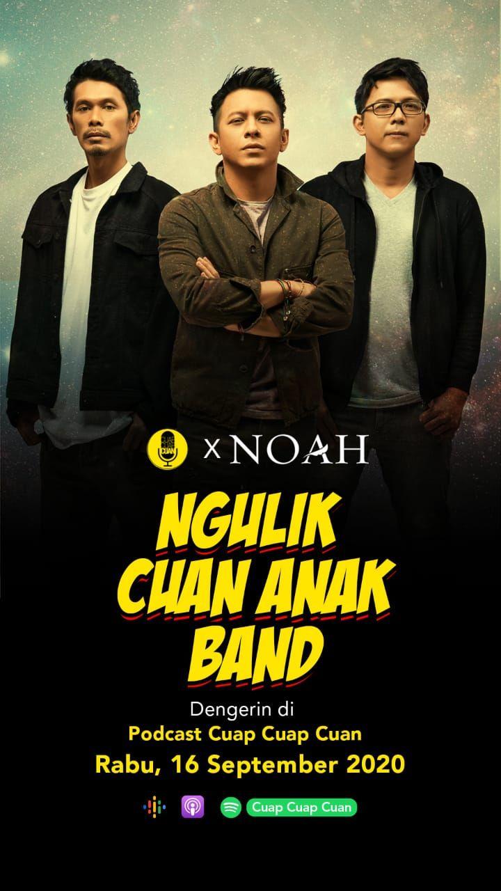 Cuap Cuap Cuan x NOAH