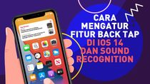 Tutorial Fitur Back Tap dan Sound Recognition iOS 14