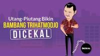 Menyoal Utang Piutang yang Bikin Bambang Trihatmodjo Dicekal