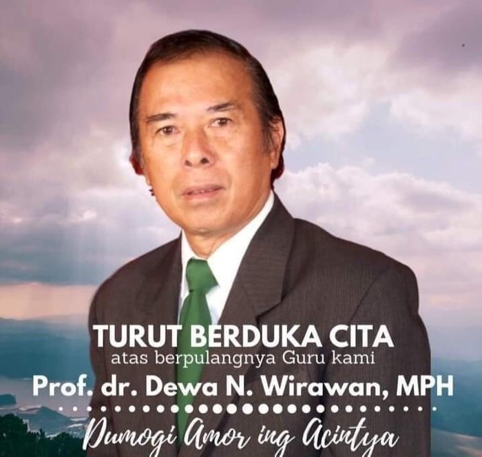 Guru besar epideomologi Universitas Udayana (Unud) Prof Dr Dewa Nyoman Wirawan (Twitter @UdayanaSPH)