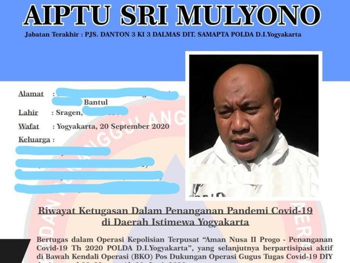 Pjs Danton 3 Ki 3 Dalmas Polda DIY, Aiptu Sri Mulyono, yang jadi relawan COVID-19 meninggal kena virus Corona.