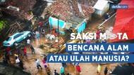 Saksi Mata: Menelusuri Penyebab Banjir Bandang di Sukabumi