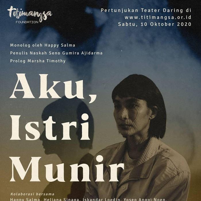 Titimangsa Foundation Persembahkan Teater Daring Aku, Istri Munir pada 10 Oktober 2020