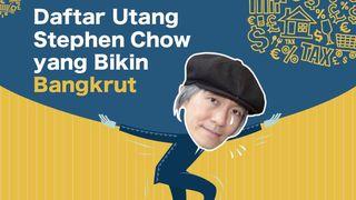 Sederet Utang yang Bikin Stephen Chow Bangkrut