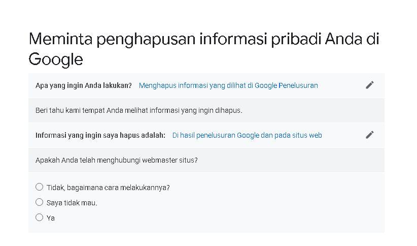Pertanyaan yang harus diisi sebelum menuju formulir, diketahui Google menghapus foto intim atau vulgar yang tidak berdasarkan kesepakatan bersama untuk diunggah ke internet.
