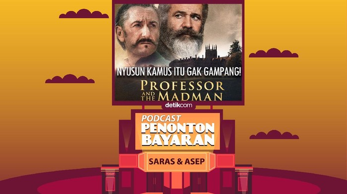Podcast Penonton Bayaran episode The Professor and The Madman