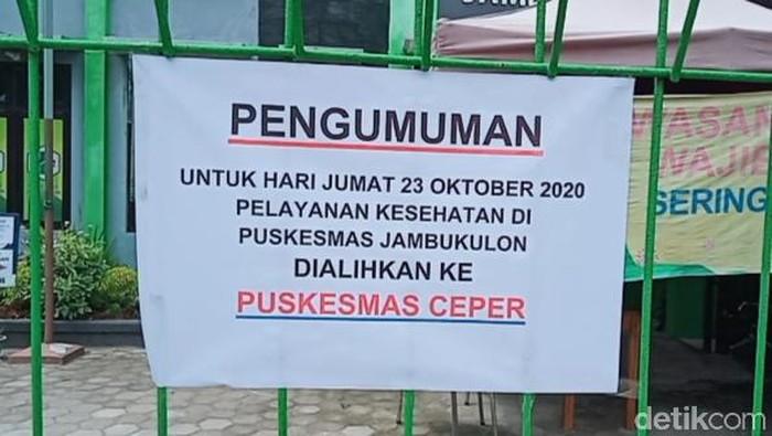 Pengumuman Puskesmas Jambukulon Kecamatan Ceper, Klaten, ditutup sementara, Jumat (23/10/2020).