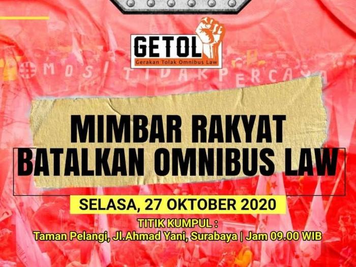 Gerakan Tolak Omnibus Law (Getol) Jatim akan demo menolak UU Cipta Kerja pada Selasa (27/10). Demo Getol Jatim itu merupakan aksi lanjutan.
