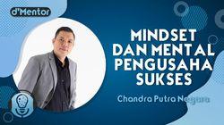 DMentor Sore Ini: Mindset dan Mental Pengusaha Sukses