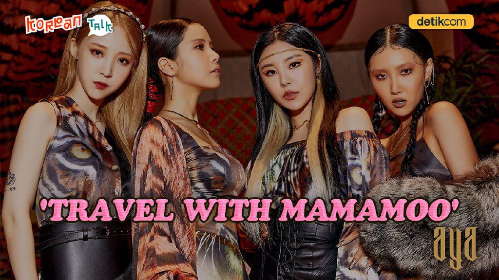 K-Talk Ep 56: MAMAMOO yang Makin Level Up