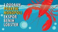 Monopoli Ekspor Benih Lobster Mulai Terkuak