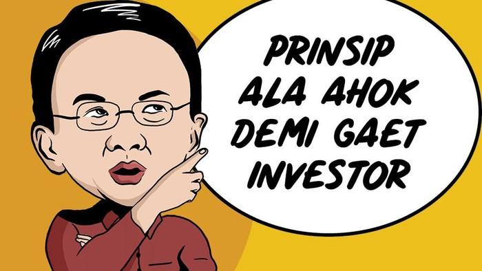 Prinsip 3 C Ala Ahok Gaet Investor