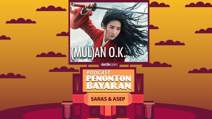 Podcast Penonton Bayaran episode Mulan.