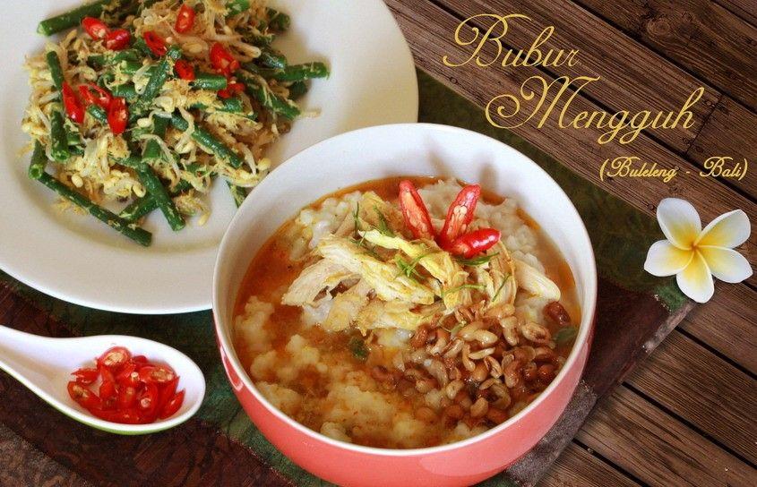 Mengenal Bubur Mengguh khas Bali yang Mirip Bubur Ayam