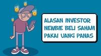 Alasan Investor Newbie Beli Saham Pakai Uang Panas