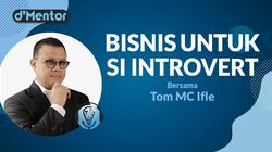 dMentor Malam Nanti: Bisnis untuk Si Introvert Bersama Coach Tom