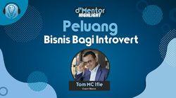 Saran Coach Tom Bagi Pebisnis Introvert