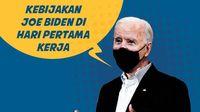 Deretan Kebijakan Joe Biden di Hari Pertama Kerja