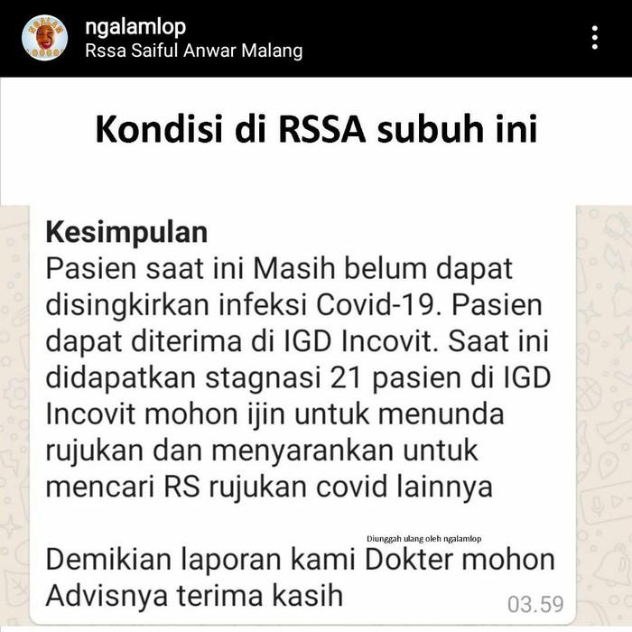 Ruang penanganan pasien COVID-19 di RS dr Syaiful Anwar (RSSA) Kota Malang dikabarkan penuh. Sehingga terjadi penundaan penanganan pasien COVID-19 sampai 21 orang. RSSA menegaskan bahwa informasi yang beredar itu tidak dapat dipertanggungjawabkan.
