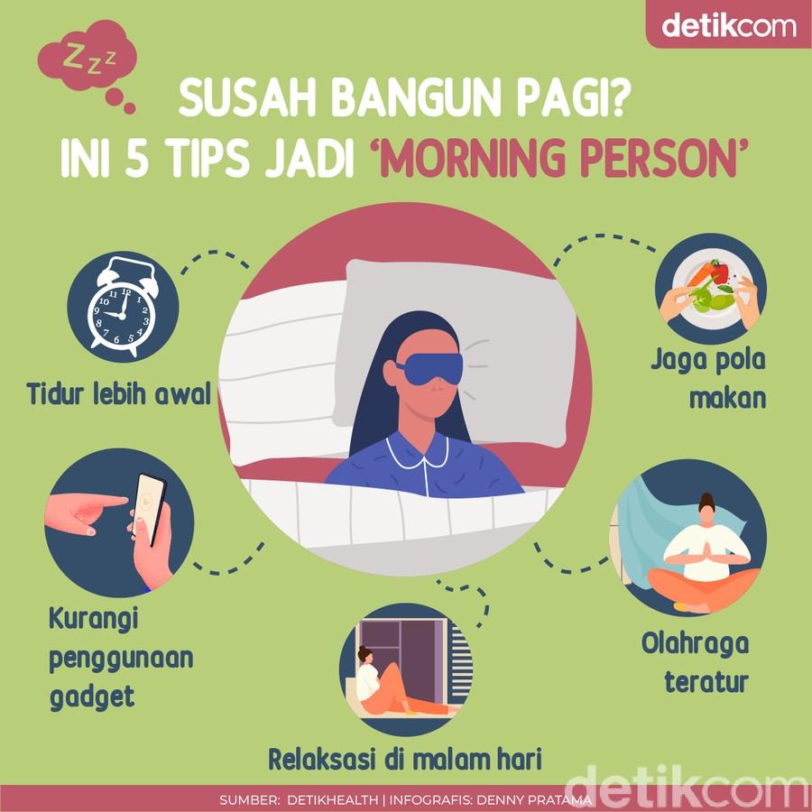 Selalu Malas Bangun Pagi? Ini 5 Tips Jadi Morning Person