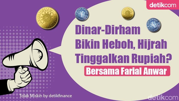 Podcast: Dinar-Dirham Bikin Heboh, Hijrah Tinggalkan Rupiah?