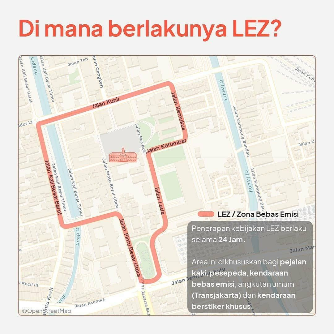 Jalan Kawasan LEZ yang ditutup di Kota Tua Jakarta.