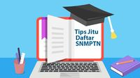 Tips Jitu Daftar SNMPTN