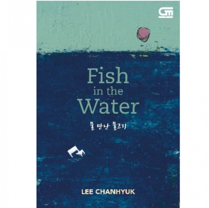 Novel Lee Chanhyuk Fish in the Water