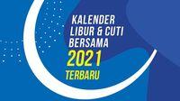 Kalender Libur dan Cuti Bersama 2021 Terbaru