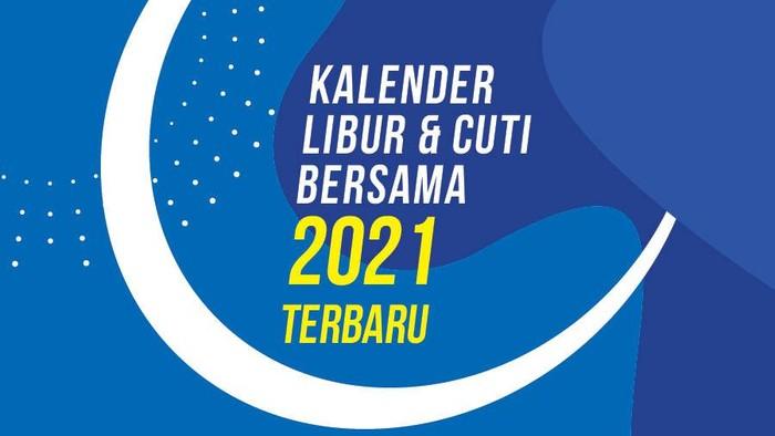 Infografis Kalender Libur dan Cuti Bersama 2021 Terbaru