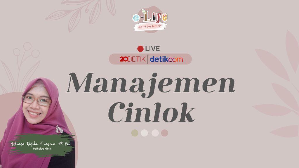 e-Life Sore Nanti: Manajemen Cinlok