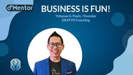 dMentor Bareng Yohanes G. Pauly: Business Is Fun!